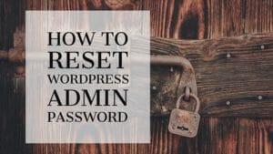 How To Reset WordPress Admin Password Using PHPMyAdmin