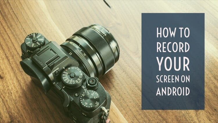 How to Record Your Screen