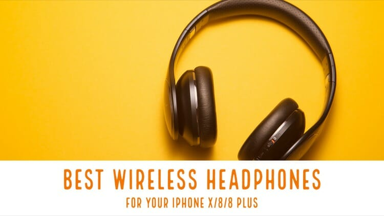Best Bluetooth headphone For iPhone X