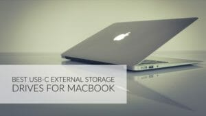 5 Best USB-C External Storage Drive For Your MacBook's