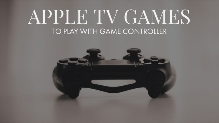 Apple TV Games To Play With Bluetooth Game Controller