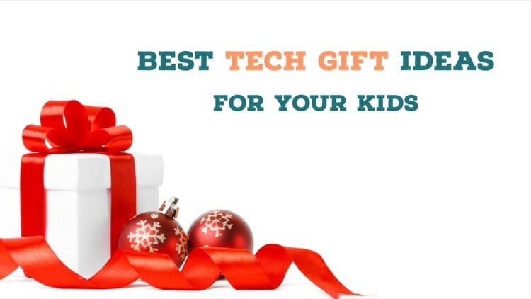 Best Tech Gift Ideas For Kids This Christmas
