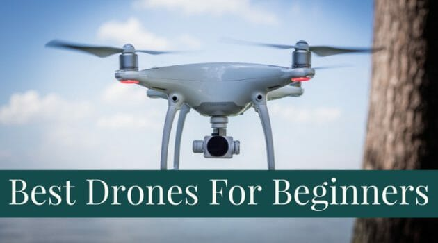 8 Best Drones for Beginners To Buy Right Now